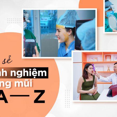 Chia sẻ kinh nghiệm nâng mũi từ A – Z