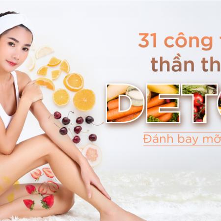 31 ngày giảm cân với 31 công thức làm detox siêu thần thánh đánh bay mọi mỡ thừa!