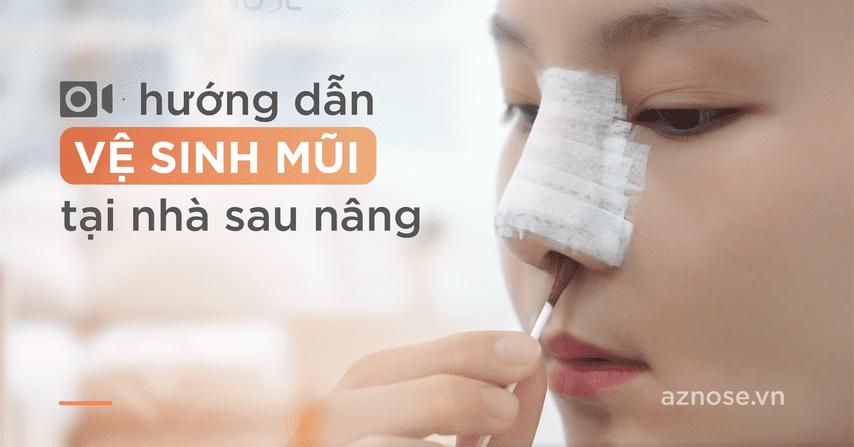 Video hướng dẫn cách vệ sinh mũi tại nhà sau nâng mũi